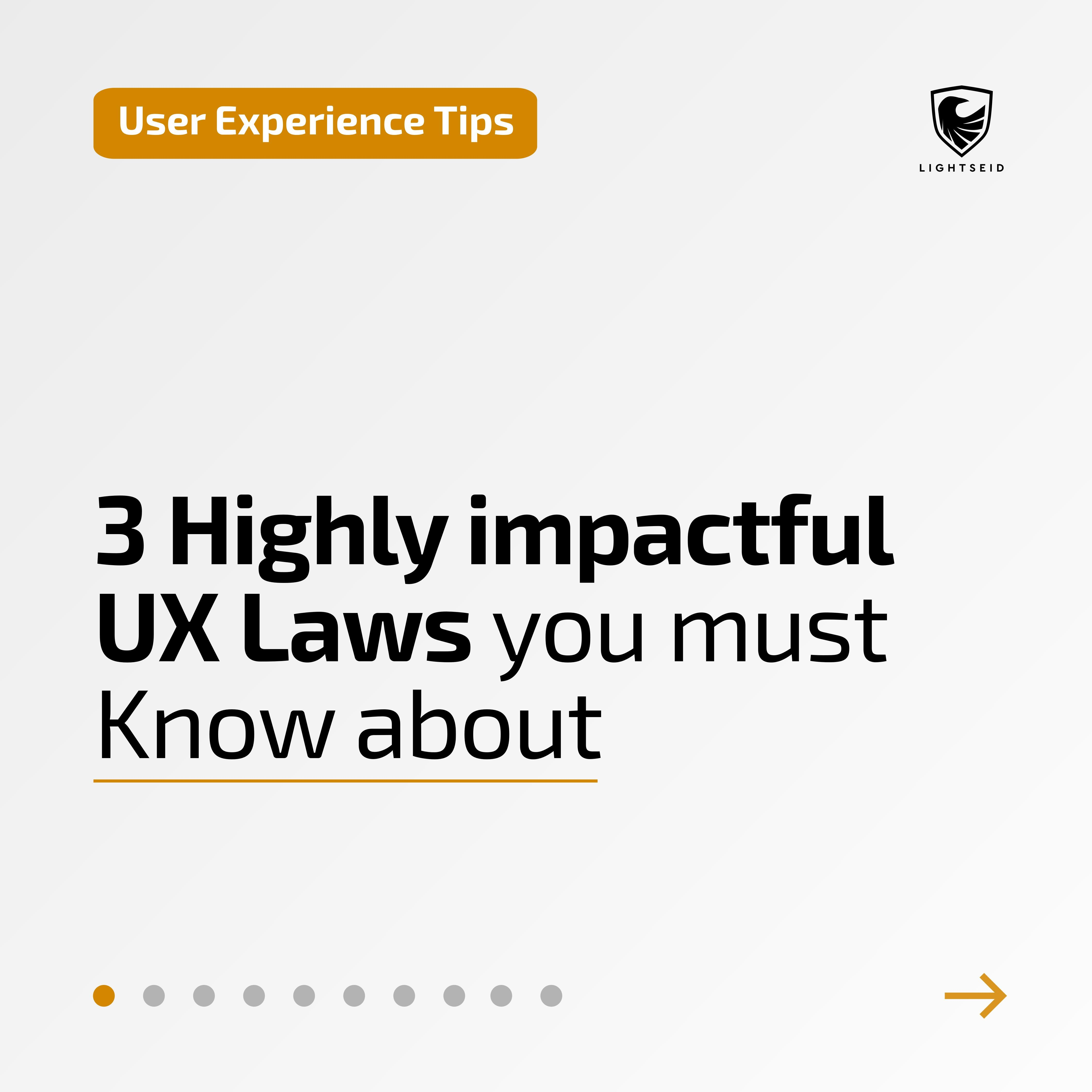 3 Highly Impactful UX Laws You Must Know About