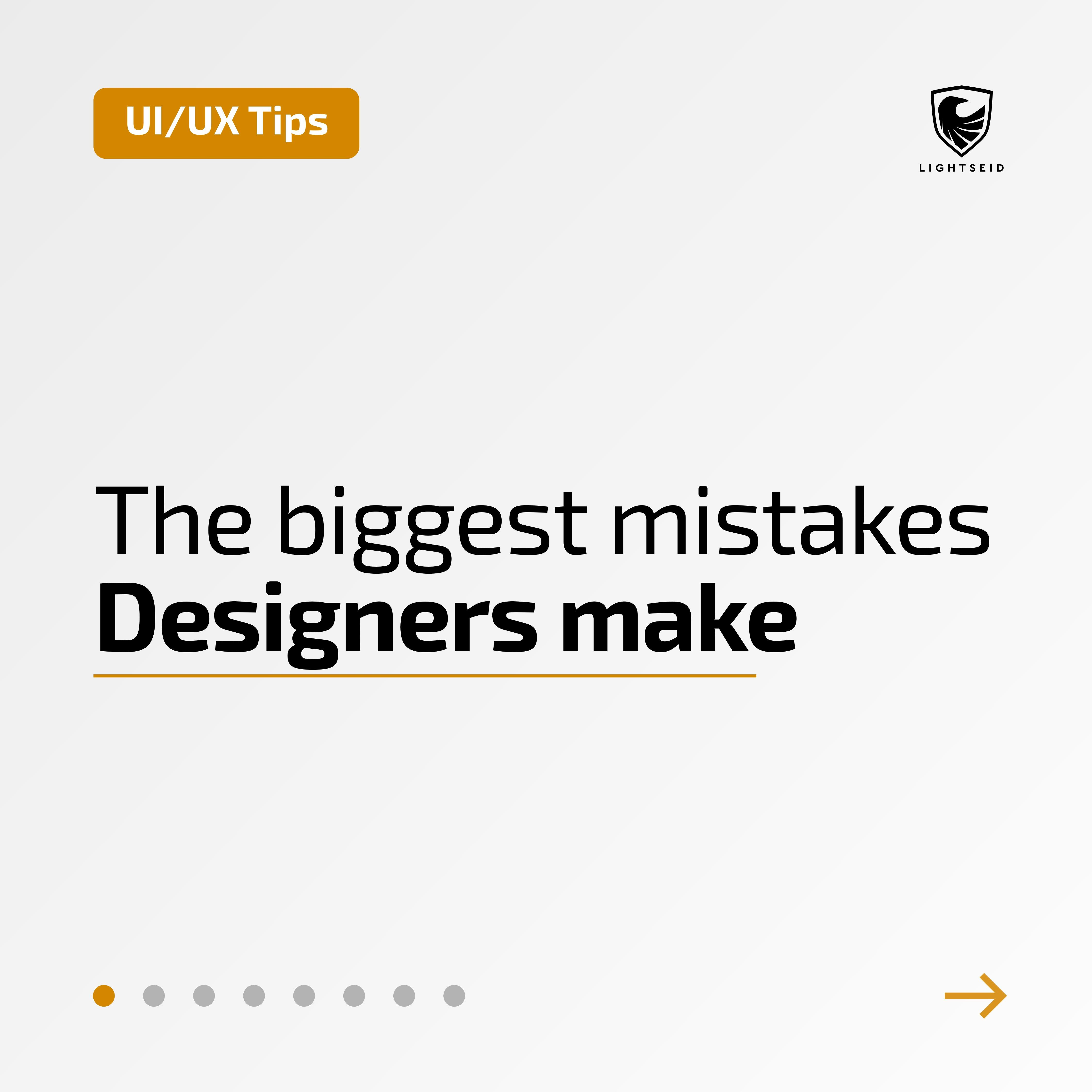 The Biggest Mistakes Designers Make
