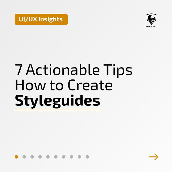 7 Actionable Tips How to Create Styleguides