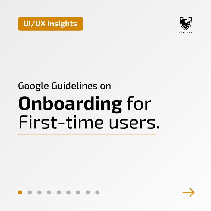Google Guidelines on Onboarding for First-time users.